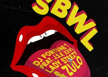 DjFortuneT 'Sbwl' feat. J.s.k xxvi Lady Steezy ZULO sahiphop247