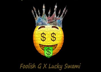 Stouter presents Foolish G - $lay King (feat. Lucky Swami ) - [Listen]