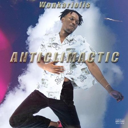 Wonkariolis -ANTICLIMACTIC' EP