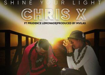 chris x drops shine your light ft prudence lemonade listen