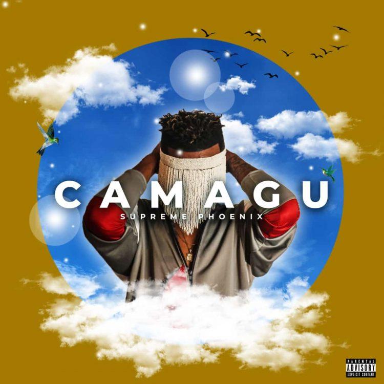 Supreme Phoenix Drops New CAMAGU EP Listen
