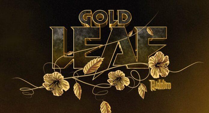 Gold Leaf Riddim