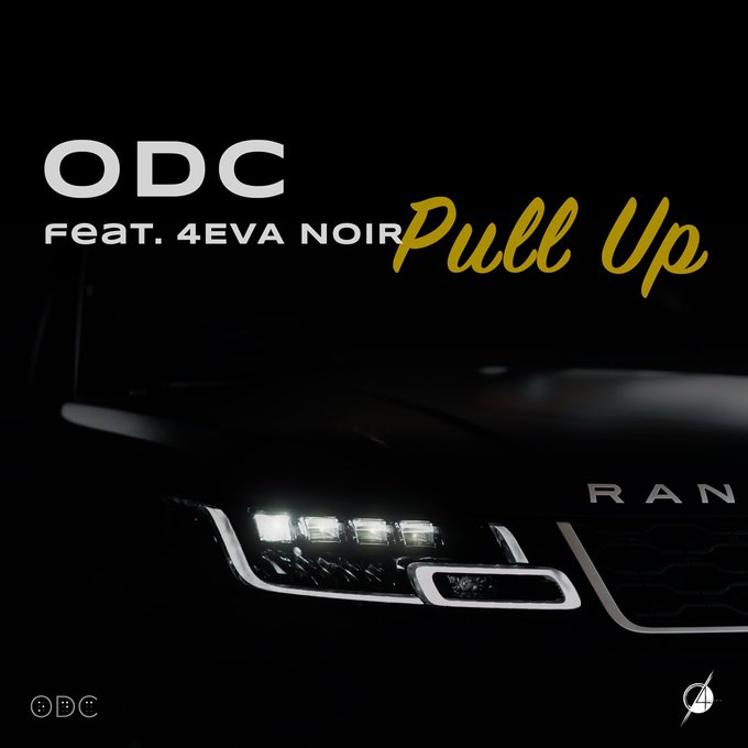ODC SETS THE TONE WITH HIS BRAND NEW SINGLE FT 4EVA NOA – 'PULL UP' [LISTEN]