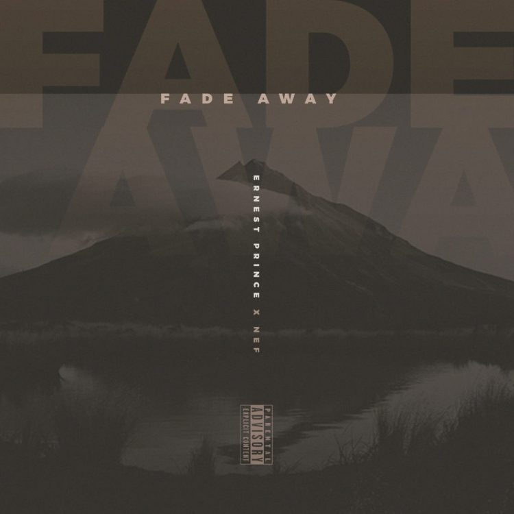 Prince The Don drops new single Fade Away (Feat. Nef)