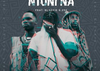 Yanga Chief Teams Up With New Wave Rappers 25k & Blxckie On Ntoni Na [Listen]