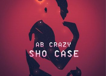 AB Crazy Returns With New Joint Tittled 'Sho Case' [Listen]